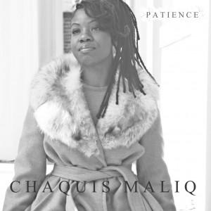 """Chaquis Maliq artwork for """"Patience"""""""